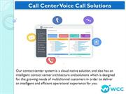 Call Center Voice Call Solutions by WCC