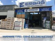 Hardware Types - Erbağ Building Materials