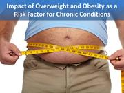 Impact of Overweight and Obesity as Risk Factor for Chronic Condition