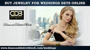 Buy Jewelry for Weddings Sets Online