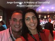 Jorge Gutman - History of Successful Project Construction