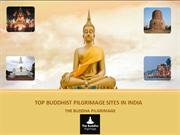 Top Buddhist Pilgrimage Sites in India
