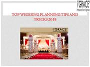 Top Wedding Planning Tips and Tricks 2018