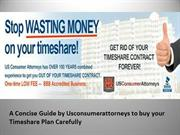 A Concise Guide by Usconsumerattorneys to buy your Timeshare Plan Care