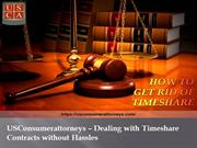 USConsumerattorneys – Dealing with Timeshare Contracts without Hassles