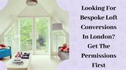 Looking For Bespoke Loft Conversions In London?