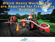 Which Heavy Machineries are Required for Trenchless Drilling