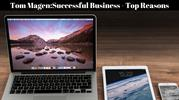 Tom Magen_Successful Business - Top Reasons