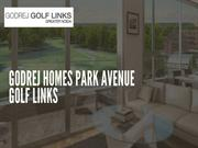 Godrej Homes Park Avenue – An affordable Apartments