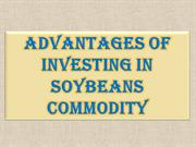 Advantages of Investing in Soybeans Commodity