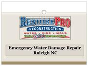 Emergency Water Damage Repair Raleigh North Carolina