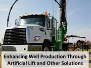 Enhancing Well Production Through Artificial Lift and Other Solutions