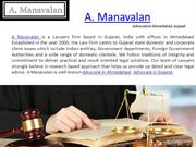 A Manavalan - Advocate in Ahmedabad, Advocate in Gujarat