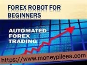 Forex Robot for Beginners