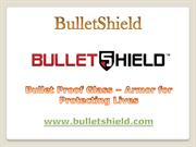 Bullet Proof Glass – Armor for Protecting Lives