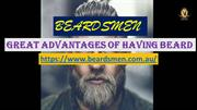 Advantages of having Beard