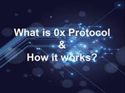 What is  0x Protocol ? A Step-By-Step Guide For Beginners - Bitfeu