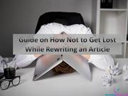 Guide on How Not to Get Lost While Rewriting an Article