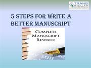 5 steps for Write a  better manuscript