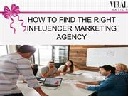 HOW TO FIND THE RIGHT INFLUENCER MARKETING AGENCY