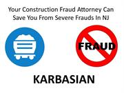 Your Construction Fraud Attorney Can Save You From Severe Frauds In NJ