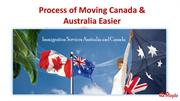 Process of Moving Canada and Australia Easier
