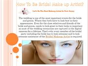 How To Be Bridal Make up Artist