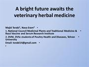 A bright future awaits the veterinary herbal medicine