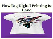How dtg digital printing is done