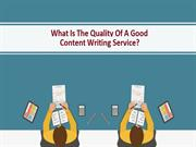 What Is The Quality Of A Good Content Writing Service