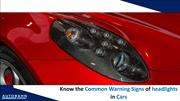Know the Common Warning Signs of headlights in Cars