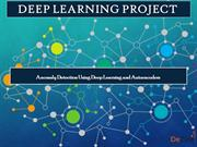 Deep Learning Projects - Anomaly Detection Using Deep Learning
