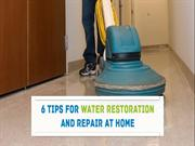 Tips for Water Damage Restoration and Repair at Home