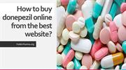 How to buy donepezil online from the best website?