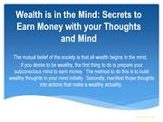 Wealth i Secrets to Earn Money with your Thoughts and Mind