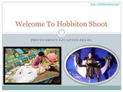 The Perfect Location | picture destination Delhi | Hobbiton Shoot