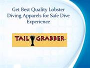 Get Best Quality Lobster Diving Apparels for Safe Dive Experience