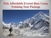 Pick Affordable Everest Base Camp Trekking Tour Package