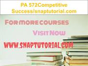 PA 572Competitive Success-snaptutorial.com