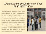 Avoid Teaching English in China If You Don't Have It in You