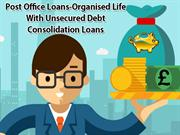 Post-Office-Loans-organised-life-with-unsecured-debt-consolidation-loa