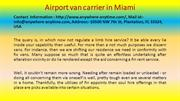 Airport van carrier in Miami
