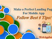 Make a Perfect Landing Page for Mobile App – Follow Best 5 Tips!