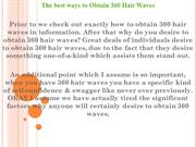 The best ways to Obtain 360 Hair Waves