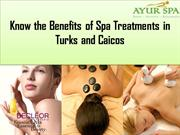 Know the Benefits of Spa Treatments in Turks and Caicos