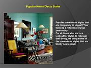 Popoular Home Decor Styles