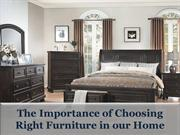 The Importance of Choosing Right Furniture in our Home