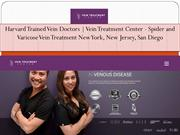 Harvard Trained Vein Doctors Vein Treatment Center Spider and Varicose