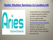 Roller Shutter Services in London
