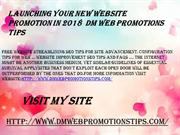 Launching Your New Website Promotion in 2018  DM Web Promotions Tips